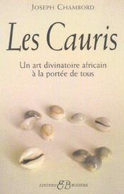 Les cauris - un art divinatoire africain a la portee de tous - Intérieur - Format classique