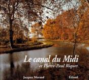 Canal of the midi & Pierre-Paul Riquet - Couverture - Format classique