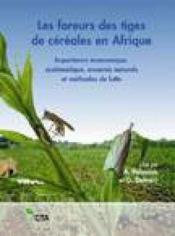 Les foreurs des tiges de cereales en afrique importance economique systematique ennemis naturels et methodes de lutte - Couverture - Format classique