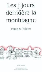 Les Jours Derriere La Montagne - Couverture - Format classique