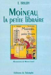 Moineau, la petite libraire - Couverture - Format classique