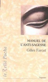 Manuel de l'anti-sagesse (le) - Intérieur - Format classique
