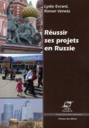 Réussir ses projets en Russie - Couverture - Format classique