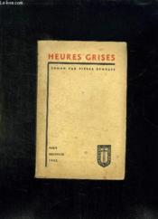 Heures Grises. - Couverture - Format classique