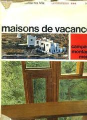 Maisons De Vacances. La Decoration. - Couverture - Format classique