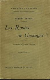 Les Routes De Gascogne. Contes Et Croquis De Chez Moi. - Couverture - Format classique