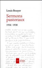 Sermons pastoraux ; 1936-1938 - Couverture - Format classique