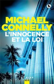 Mickey Haller t.6 : l'innocence et la loi - Couverture - Format classique
