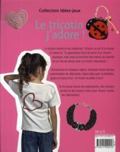 Le tricotin, j'adore ! - 4ème de couverture - Format classique