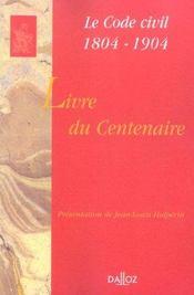 Livre du centenaire, le code civil 1804-1904 (1re édition) - Intérieur - Format classique