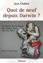 Quoi de neuf depuis darwin ? la théorie de l'évolution des espèces dans tous ses états - Intérieur - Format classique