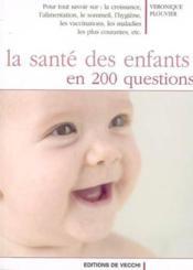 Sante Des Enfants En 200 Questions (La) - Couverture - Format classique