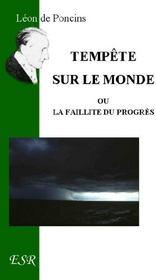 Tempete Sur Le Monde, Ou La Faillite Du Progres - Couverture - Format classique