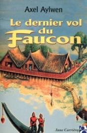 Le Dernier Vol Du Faucon - Couverture - Format classique