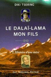Le Dalai-Lama Mon Fils - Couverture - Format classique