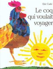 Coq Qui Voulait Voyager (Le) - Intérieur - Format classique
