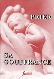 Prier Sa Souffrance - Couverture - Format classique
