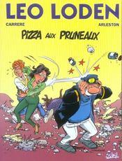 Léo Loden t.6 ; pizza aux pruneaux - Intérieur - Format classique