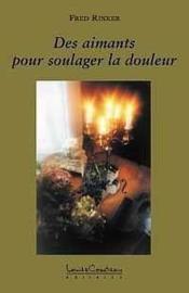 Des Aimants Pour Soulager La Douleur - Couverture - Format classique