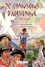 20 chansons d'Aquitaine qu'il faut savoir - Intérieur - Format classique