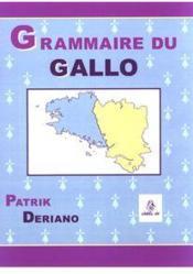 Grammaire du gallo, langue romane de haute-Bretagne - Couverture - Format classique