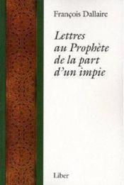 Lettres au prophète de la part d'un impie - Couverture - Format classique