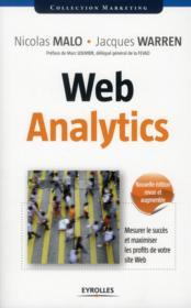 Web analytics ; mesurer le succès et maximiser les profits de votre site web (2e édition) - Couverture - Format classique