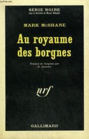 Au Royaume Des Borgnes. Collection : Serie Noire N° 982 - Couverture - Format classique