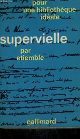 Supervielle. Collection : Pour Une Bibliotheque Ideale N° 1 - Couverture - Format classique