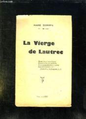 La Vierge De Lautrec. - Couverture - Format classique