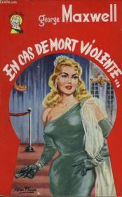 Miss One Shot. En Cas De Mort Violent... - Couverture - Format classique