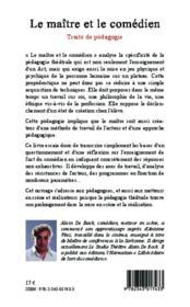 Le maître et le comédien ; traité de pédagogie - 4ème de couverture - Format classique