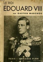 Le Roi Edouard Viii - Couverture - Format classique
