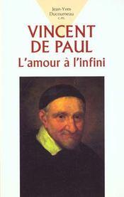 Vincent de paul ; l'amour a l'infini - Intérieur - Format classique