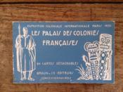 EXPOSITION COLONIALE INTERNATIONALE PARIS 1931 LES PALAIS DES COLONIES FRANCAISES 24 cartes détachables - Couverture - Format classique
