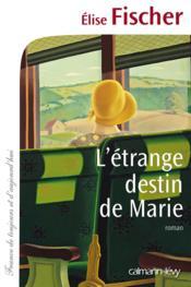L'étrange destin de Marie - Couverture - Format classique
