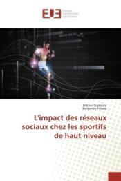 L'impact des reseaux sociaux chez les sportifs de haut niveau - Couverture - Format classique