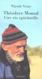 Theodore monod, une vie spirituelle - Intérieur - Format classique