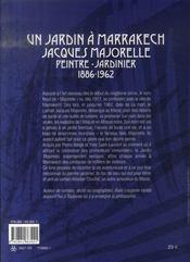 Un jardin à Marrakech ; Jacques Majorelle peintre-jardinier 1886-1962 - 4ème de couverture - Format classique