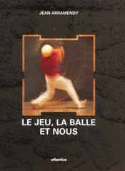 Le Jeu, La Balle Et Nous - Intérieur - Format classique