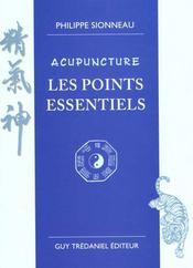 Acupuncture - Les Points Essentiels - Intérieur - Format classique