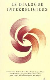 Le dialogue inter-religieux ; 8 spirituels - Couverture - Format classique