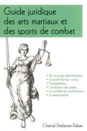 Guide juridique des arts martiaux et des sports de combat - Couverture - Format classique