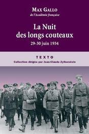 La nuit des longs couteaux ; 29-30 juin 1934 - Intérieur - Format classique
