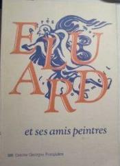 Paul eluard et ses amis peintres 1895-1952 - Couverture - Format classique