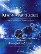 Que sait-on vraiment de la réalité ? - Intérieur - Format classique
