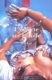 L'Insecte Sur La Toile - Intérieur - Format classique