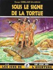 Sous le signe de la tortue ; légende indienne - Intérieur - Format classique