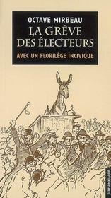 La grève des électeurs ; avec un florilège incivique - Intérieur - Format classique