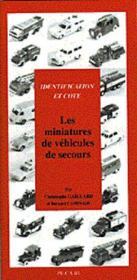 Les Miniatures De Vehicules De Secours - Couverture - Format classique